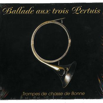 CD_BalladeTroisPertuis_TrompesBonne_FITF